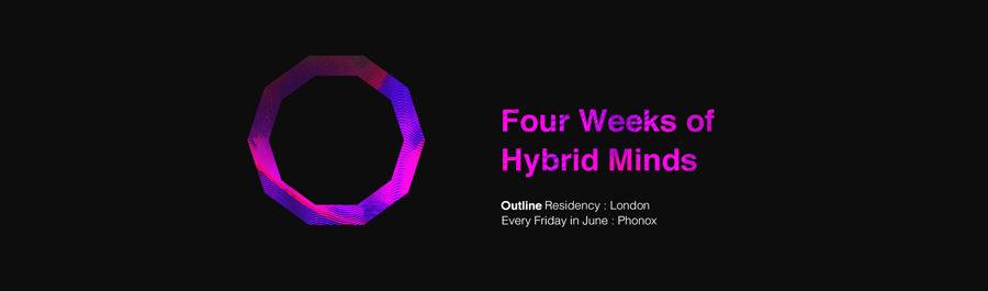 Hybrid Minds: Outline Residency