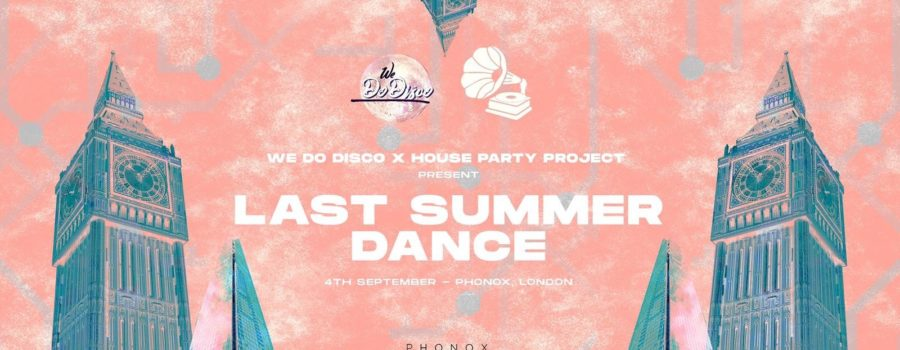 We Do Disco x House Party Project: Last Summer Dance